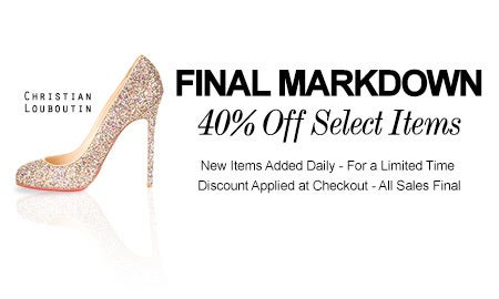 Final Markdowns 40% Off