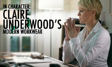 In Character: Claire Underwood's Modern Workwear