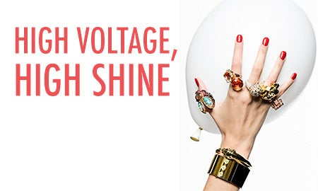 High Voltage, High Shine