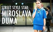 Street Style Star: Miroslava Duma