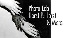 Photo Lab: Horst P. Horst & More