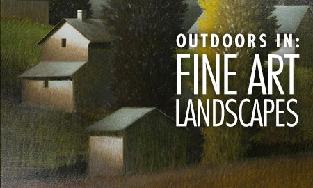 Outdoors In: Fine Art Landscapes