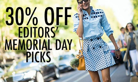 30% Off Editors' Memorial Day Picks