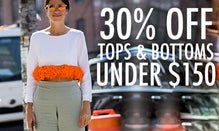 30% Off Tops & Bottoms Under $150