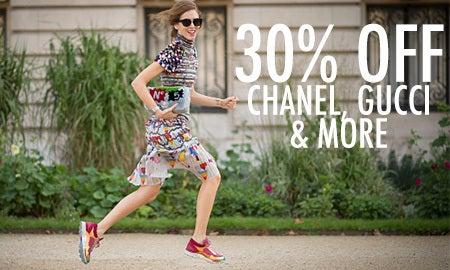 30% Off Chanel, Gucci & More