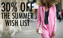 30% Off The Summer Wish List