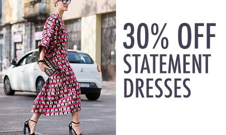 30% Off Statement Dresses