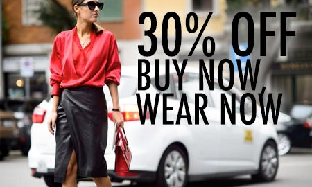 30% Off Buy Now, Wear Now