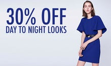 30% Off Day To Night Looks
