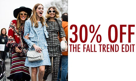 30% Off The Fall Trend Edit