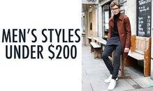 Men's Styles Under $200