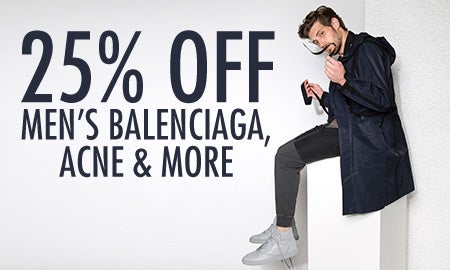 25% Off Men's Balenciaga, Acne & More