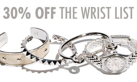 30% Off The Wrist List: Watches & Bracelets