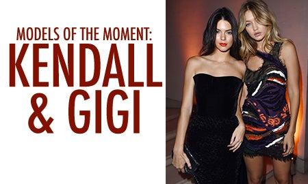 Models Of The Moment: Kendall Jenner & Gigi Hadid