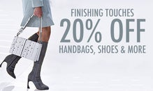 20% Off Finishing Touches: Handbags, Shoes & More
