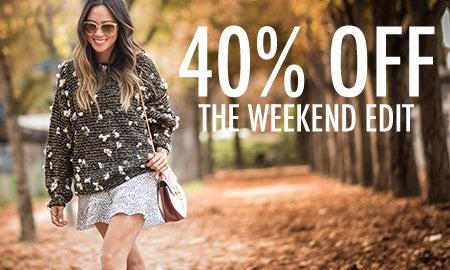 40% Off The Weekend Edit