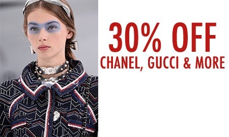 30% Off Chanel, Gucci & More