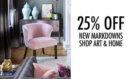 25% Off New Markdowns: Shop Art and Home
