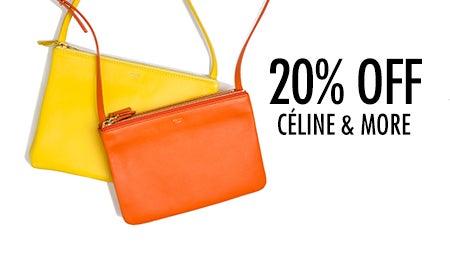 20% Off Bottega Veneta, Céline & More