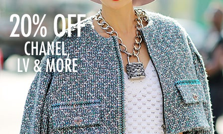 20% Off Chanel, LV & More