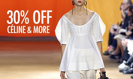 30% Off Céline, The Row & More