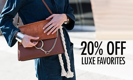 20% Off Luxe Favorites