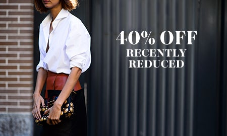 40% Off Recently Reduced